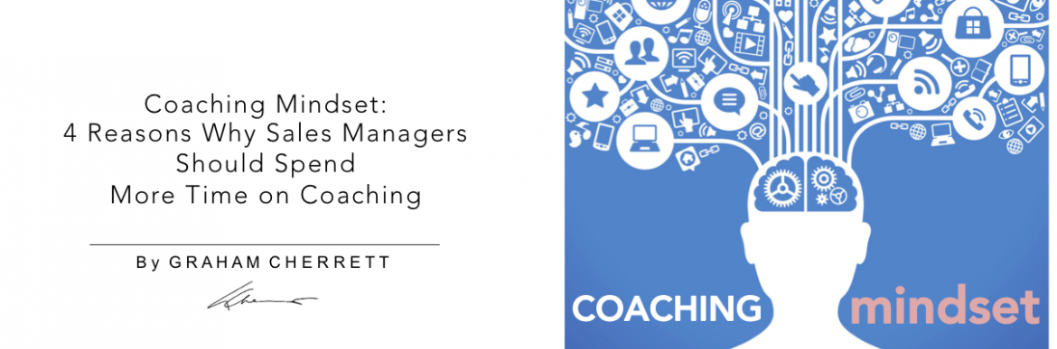 4 Reasons Why Sales Managers Should Spend More Time On Coaching