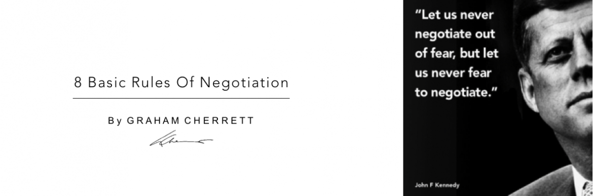 Negotiation Skills: 8 Basic Rules of Negotiation